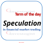 Understanding Speculation in financial market trading
